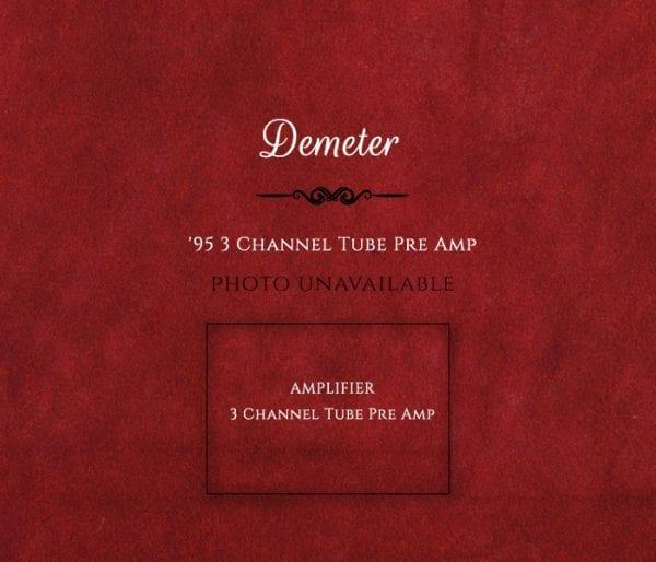 Demeter 1995 3 Channel Tube Amplifier